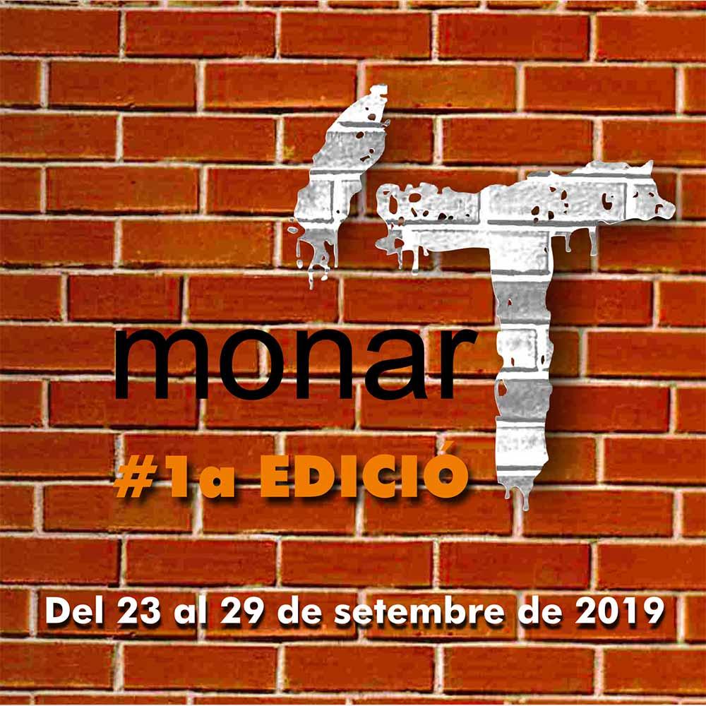 """Festival monar'T #1a EDICIÃ"""" Del 23 al 29 de setembre del 2019"""